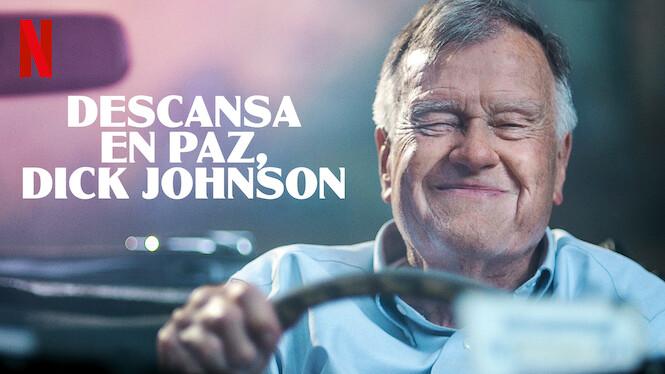 Descansa en paz Dick Johnson